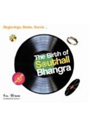 Various Artists - Birth Of Southall Bhangra, The (Music CD)