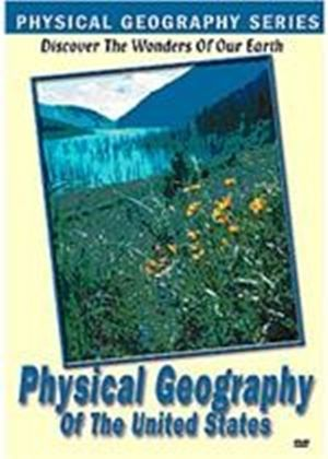 Physical Geography - Of The United States