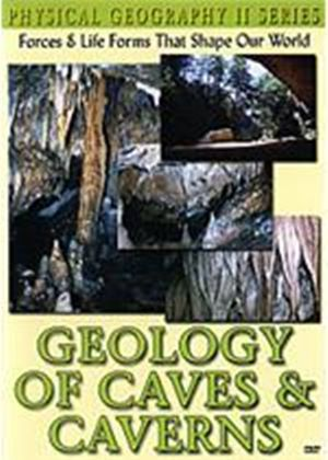 Physical Geography - Geology Of Caves And Caverns