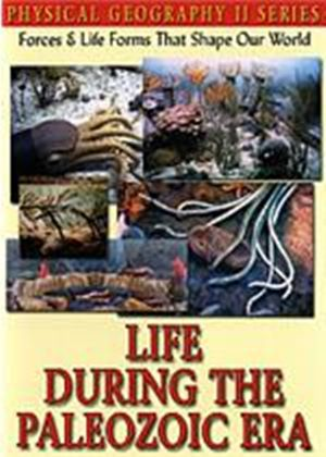 Physical Geography - Life During The Paleozoic Era