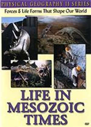 Physical Geography 2 - Life In Mesozonic Times