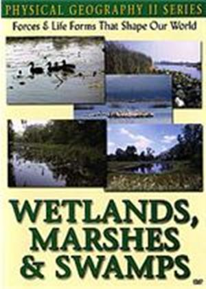 Physical Geography 2 - Wetlands, Marshes And Swamps