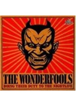 The Wonderfools - Doing Their Duty To The Nightlife