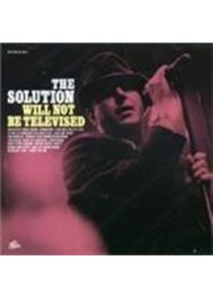 Solution  The - Will Not Be Televised (Music Cd)