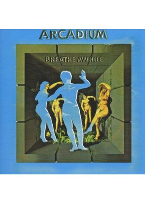 Arcadium - Breathe Awhile (Music CD)