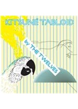 Twelves (The) - Kitsun� Tabloid (Mixed by The Twelves) (Music CD)