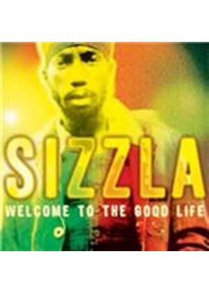 Sizzla - Welcome to the Good Life (Music CD)