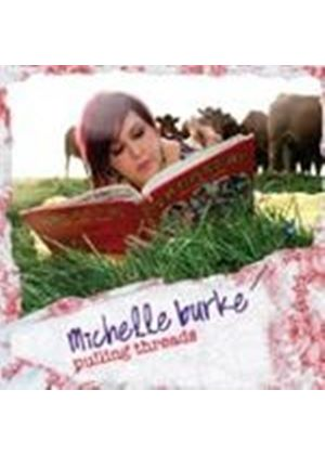 Michelle Burke - Pulling Threads (Music CD)