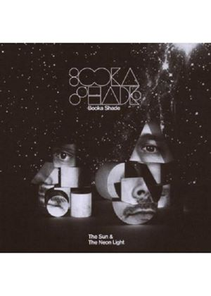 Booka Shade - Sun And The Neonlight, The (Music CD)