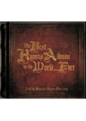 Various Artists - Best Hymns Album In The World...Ever, The (Music CD)