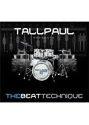 Various Artists - Beat Technique, The (Tall Paul Presents) (Music CD)