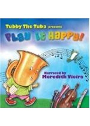 Tubby The Tuba - Play It Happy (Music CD)