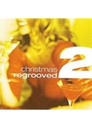 Various Artists - Christmas Regrooved Vol.2 (Music CD)