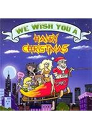 Various Artists - We Wish You A Hairy Christmas (Music CD)