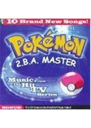 Various Artists - Pokemon (2 B A Master) (Music CD)