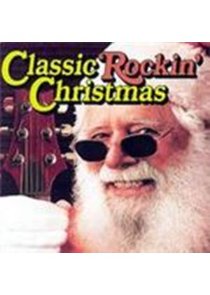 Various Artists - Classic Rock 'n' Christmas (Music CD)