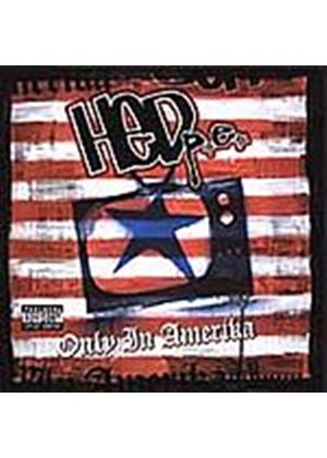 Hed p.e. - Only In Amerika (Music CD)