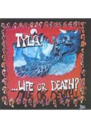 Tyla - Life Or Death (Music CD)