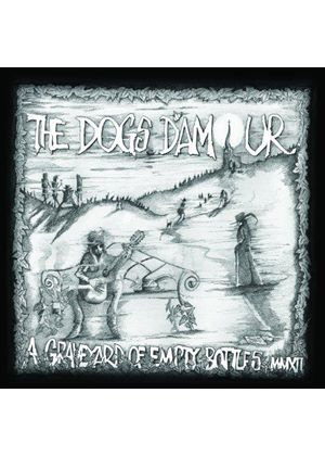 Dogs D'Amour - Graveyard of Empty Bottles MMXII (Music CD)