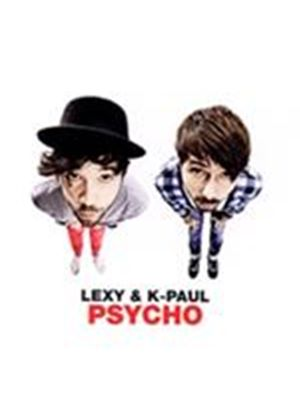 Lexy & K-Paul - Psycho (Music CD)