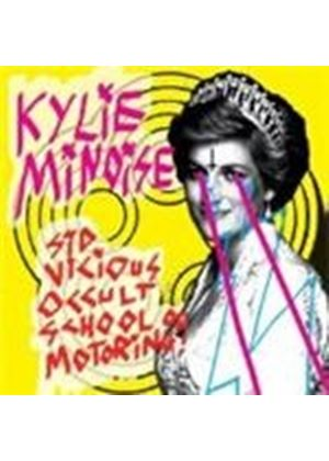 Kylie Minoise - Sid Vicious Occult School Of Motoring (Music CD)