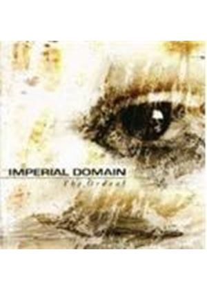 Imperial Domain - The Ordeal (Music Cd)