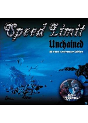 Speed Limit - Unchained/Prophecy (Music CD)