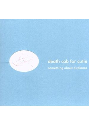 Death Cab For Cutie - Something About Airplanes (Music CD)