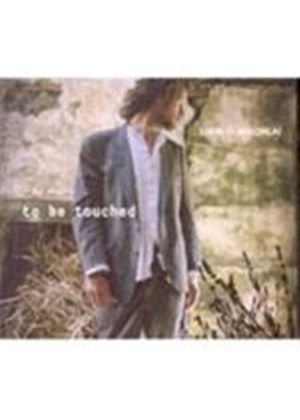 Liam O'Maonlai - To Be Touched (Music CD)