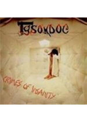 Tyson Dog - Crimes Of Insanity (Music CD)