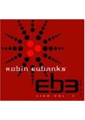 ROBIN EUBANKS & EB3 - LIVE VOL 1  + DVD