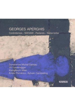 Georges Aperghis: Contretemps; SEESAW; Parlando;Teeter-totter (Music CD)