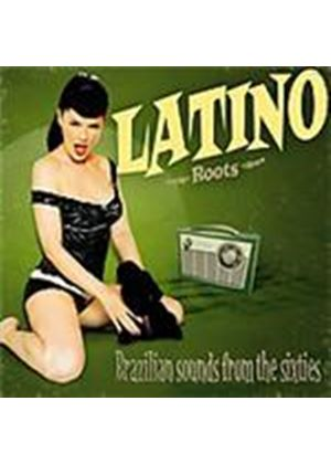 Various Artists - Latino Roots Vol.2 (Brazilian Sounds From The Sixties) (Music CD)