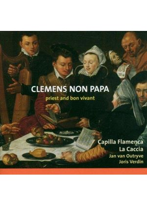 Clemens Non Papa - Priest and Bon Vivant