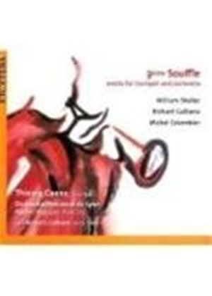 Colombier; Galliano; Sheller: Concertos for Trumpet and Orchestra