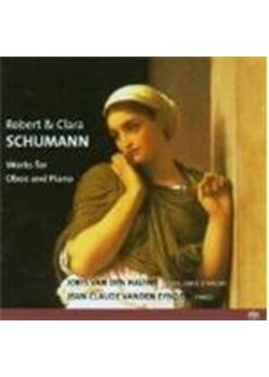 Schumann, C & R: Works for Oboe and Piano [SACD]