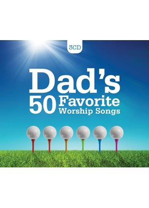 Various Artists - Dad's 50 Favourite Worship Songs (Music CD)