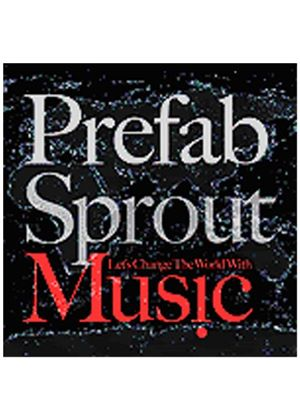 Prefab Sprout - Lets Change The World With Music (Music CD)