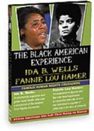 Black American Experience - Famous Human Rights Crusaders - Ida B. Wells And Fannie Lou Hammer