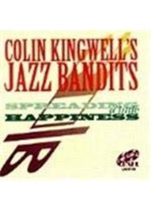 Colin Kingwell's Jazz Bandits - Spreading A Little Happiness
