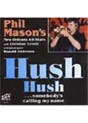 Phil Mason's New Orleans All-Stars - Hush Hush