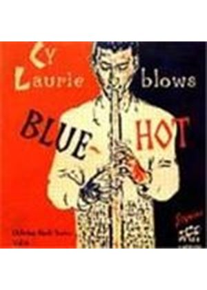 Cy Laurie - Cy Laurie Blows Blue Hot