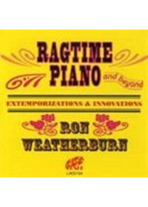 Ron Weatherburn - Ragtime Piano And Beyond (Extemporizations & Innovations)