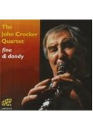 John Crocker Quartet (The) - Fine And Dandy