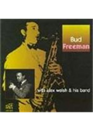 Bud Freeman & Alex Welsh Band - Bud Freeman With Alex Welsh And His Band