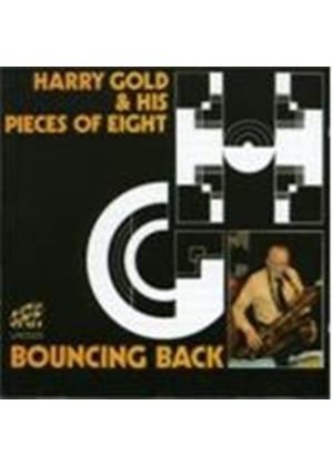 Harry Gold And His Pieces Of Eight - Bouncing Back (Music CD)