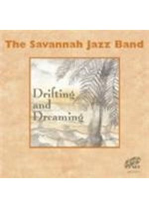 Savannah Jazzband (The) - Drifting And Dreaming