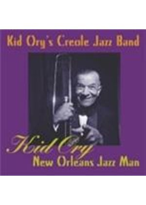 Kid Ory's Creole Jazz Band - Kid Ory: New Orleans Jazz Man