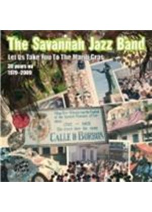 Savannah Jazzband (The) - Let Us Take You To The Mardi Gras (Music CD)