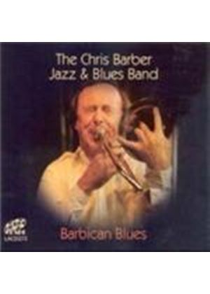 Chris Barber & His Jazz Band - Barbican Blues (Music CD)